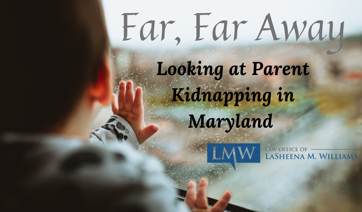 Parent Kidnapping in Maryland, legal Parent Kidnapping in Maryland, physical Parent Kidnapping in Maryland lawyer, Parent Kidnapping in Maryland lawyer, Parent Kidnapping in Maryland attorney, MD Parent Kidnapping in Maryland attorney, Maryland Parent Kidnapping in Maryland attorney, Maryland Parent Kidnapping in Maryland lawyer, Rockville Parent Kidnapping in Maryland attorney, Takoma park Parent Kidnapping in Maryland attorney, chevy chase Parent Kidnapping in Maryland attorney, Wheaton Parent Kidnapping in Maryland attorney, Dickerson Parent Kidnapping in Maryland attorney, Barnesville Parent Kidnapping in Maryland attorney, Glenmont Parent Kidnapping in Maryland attorney, Garrett park Parent Kidnapping in Maryland attorney, glen echo Parent Kidnapping in Maryland attorney, Montgomery village Parent Kidnapping in Maryland attorney, Hyattsville Parent Kidnapping in Maryland attorney, upper Marlboro Parent Kidnapping in Maryland attorney, bowie Parent Kidnapping in Maryland attorney, laurel Parent Kidnapping in Maryland attorney, college park Parent Kidnapping in Maryland attorney, greenbelt Parent Kidnapping in Maryland attorney, oxon hill Parent Kidnapping in Maryland attorney, capitol heights Parent Kidnapping in Maryland attorney, national harbor Parent Kidnapping in Maryland attorney, Lanham Parent Kidnapping in Maryland attorney, district heights Parent Kidnapping in Maryland attorney, Riverdale park Parent Kidnapping in Maryland attorney, Landover Parent Kidnapping in Maryland attorney, Bladensburg Parent Kidnapping in Maryland attorney, Cheverly Parent Kidnapping in Maryland attorney, new Carrollton Parent Kidnapping in Maryland attorney, Rockville Parent Kidnapping in Maryland lawyer, Takoma park Parent Kidnapping in Maryland lawyer, chevy chase Parent Kidnapping in Maryland lawyer, Wheaton Parent Kidnapping in Maryland lawyer, Dickerson Parent Kidnapping in Maryland lawyer, Barnesville Parent Kidnapping in Maryland lawyer, Glenmont Parent Kidnapping in Maryland lawyer, Garrett park Parent Kidnapping in Maryland lawyer, glen echo Parent Kidnapping in Maryland lawyer, Montgomery village Parent Kidnapping in Maryland lawyer, Hyattsville Parent Kidnapping in Maryland lawyer, upper Marlboro Parent Kidnapping in Maryland lawyer, bowie Parent Kidnapping in Maryland lawyer, laurel Parent Kidnapping in Maryland lawyer, college park Parent Kidnapping in Maryland lawyer, greenbelt Parent Kidnapping in Maryland lawyer, oxon hill Parent Kidnapping in Maryland lawyer, capitol heights Parent Kidnapping in Maryland lawyer, national harbor Parent Kidnapping in Maryland lawyer, Lanham Parent Kidnapping in Maryland lawyer, district heights Parent Kidnapping in Maryland lawyer, Riverdale park Parent Kidnapping in Maryland lawyer, Landover Parent Kidnapping in Maryland lawyer, Bladensburg Parent Kidnapping in Maryland lawyer, Cheverly Parent Kidnapping in Maryland lawyer, new Carrollton Parent Kidnapping in Maryland lawyer,