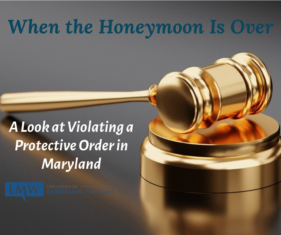 violating a protective order in Maryland
