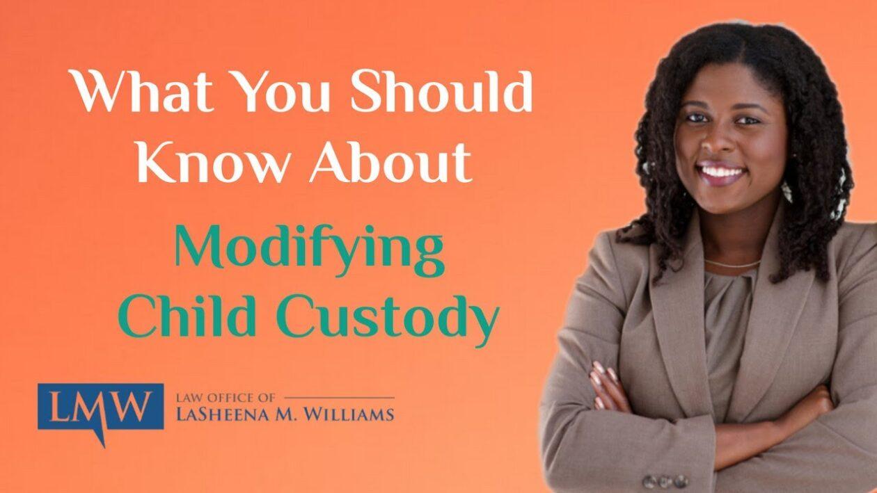 Modifying Child Custody in Maryland